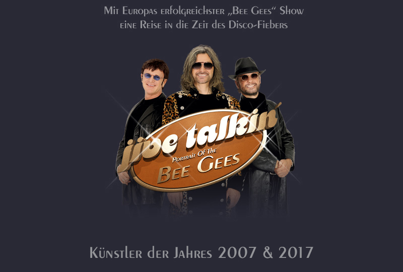 Jive Talkin� - Portrait Of The BEE GEES. The most authentic, most successful BEE GEES Revival Show. Artist Of The Year 2007